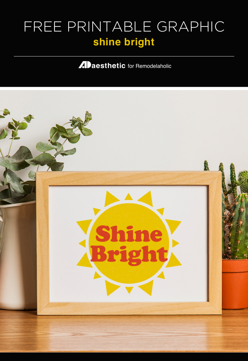 Free Sunshine Printable Graphic | Shine Bright - by AD Aesthetic For #Remodelaholic #freeprintableartcollection