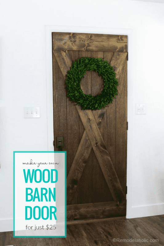 Make Your Own Farmhouse Style Wood Barn Door From A Flat Door For Just $25 #remodelaholic