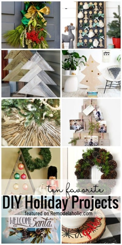 10 Of Our All Time Favorite DIY Holiday Christmas Projects Featured On Remodelaholic.com