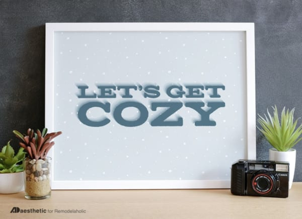 Printable Graphic Lets Get Cozy AD Aesthetic For Remodelaholic Horizontal