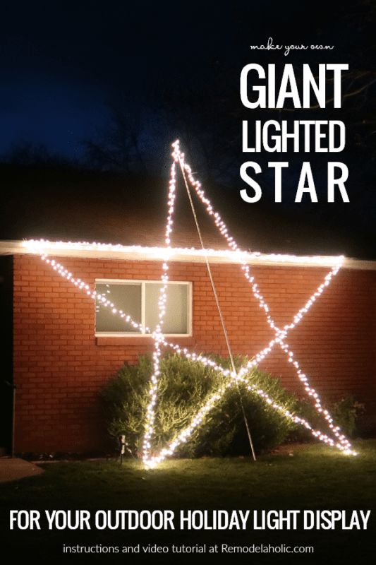 Make Your Own Giant Lighted Star For Your Outdoor Holiday Light Display #remodelaholic