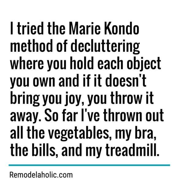 Tidying Up With Marie Kondo Meme Remodelaholic.com
