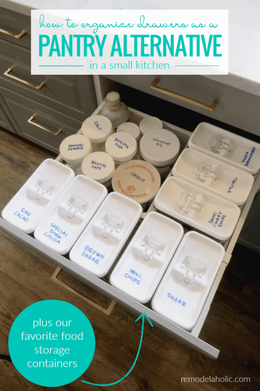 How to Organize Drawers As A Pantry Alternative For A Small Kitchen, Plus Best Affordable Food Storage Containers #remodelaholic