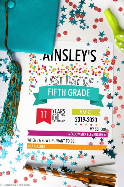 Editable Confetti Infographic School Photo Sign Printable, Last Day Of School #remodelaholic