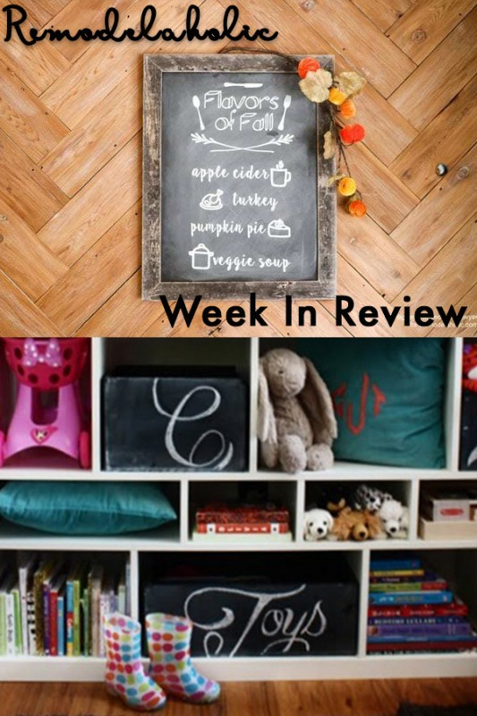 Remodelaholic Week In Review Collage With Menu Chalkboard Against Herringbone Wood Wall And White Toy Shelf Below With Books, Pillows And Chalkboard Boxes