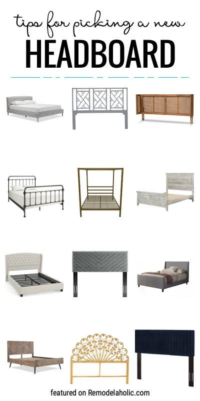 Tips For Picking A New Headboard And Design Inspiration Bedrooms Featured On Remodelaholic.com