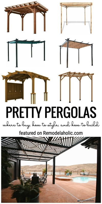 Get This Look Pretty Pergolas. Where To Buy, How To Style, And How To Build Featured On Remodelaholic.com