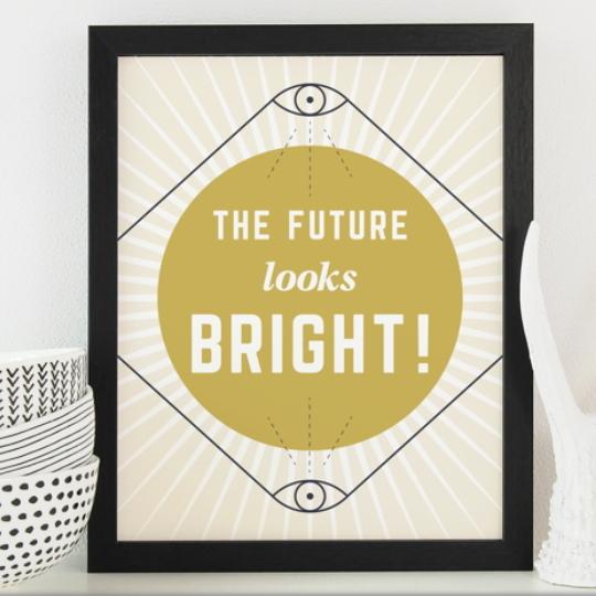 Free Printable The Future Looks Bright