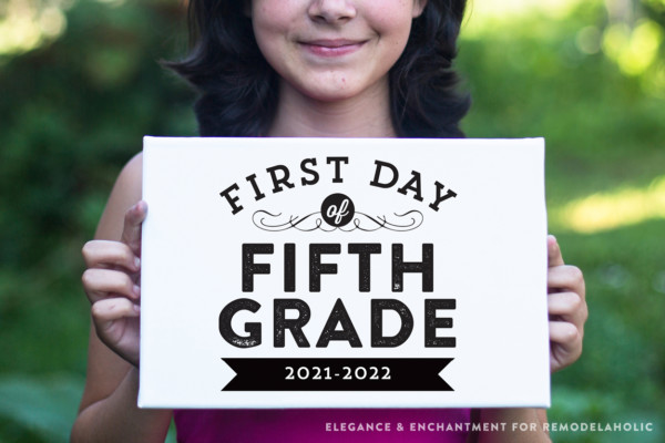 First Day Of School Signs Printable 2021 2022 And Year Editable To Reuse Remodelaholic