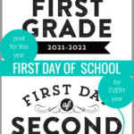 First Day Of School Sign Printable, 2021 2022 Or Fillable For Every Year, Remodelaholic