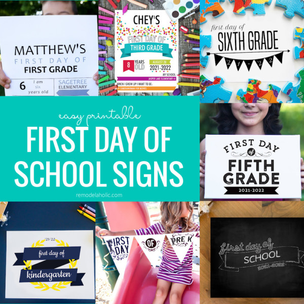 Printable First Day Of School Signs 2021 2022, 6 Styles Fillable Infographic, Remodelaholic