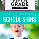 Printable First Day Of School Signs 2021 2022 With Matching Last Day Signs, Remodelaholic