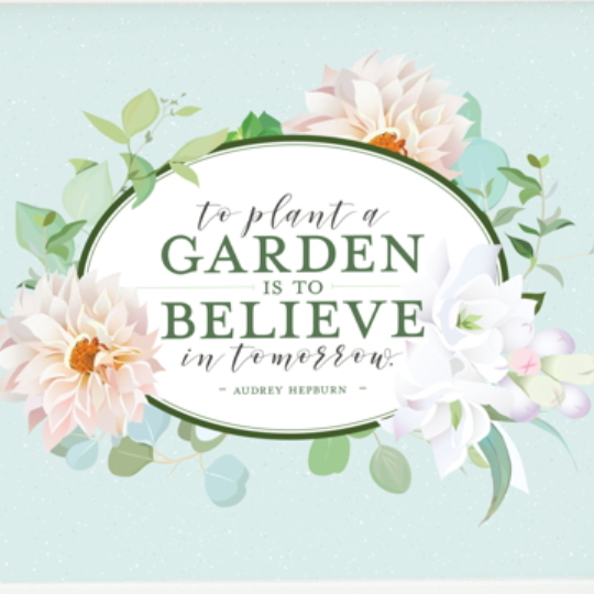 Free Floral Printable Quote To Plant A Garden Is To Believe In Tomorrow
