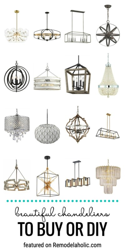 Beautiful Chandeliers To Buy Or Diy And How To Decorate With Chandeliers Featured On Remodelaholic.com