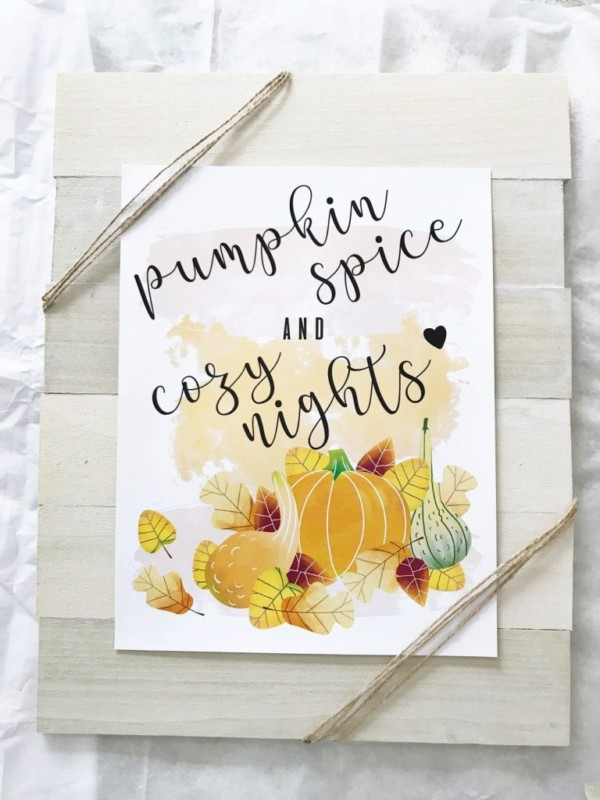 Gorgeous Pumpkin Spice And Cozy Nights Print On Wood