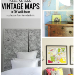 How To Use Vintage Maps In DIY Wall Decor Ideas, From Remodelaholic