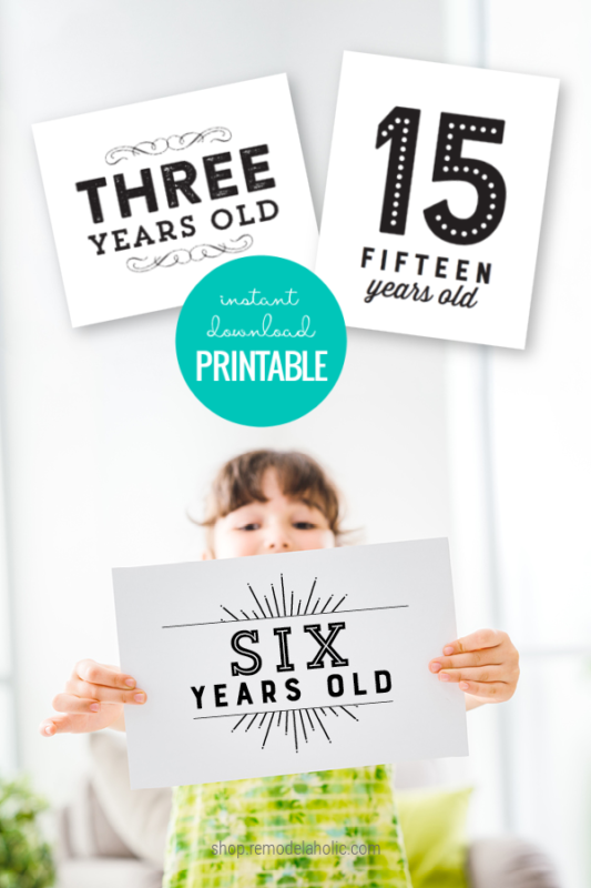 Instant Download Printable Milestone Birthday Sign Set For Photos Remodelaholic