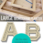 DIY Large Outdoor Wood Monogram Letter Planter Plans And Tutorial, Remodelaholic