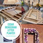 Large Outdoor Cedar Monogram Letter Planter Plans, Remodelaholic