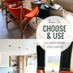 How To Choose Paint Colors And Create A Custom Home Color Scheme Palette For Decor, Remodelaholic