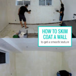 How To Skim Coat A Wall To Give It A Smooth Texture Over Old Bumpy Texture, Remodelaholic